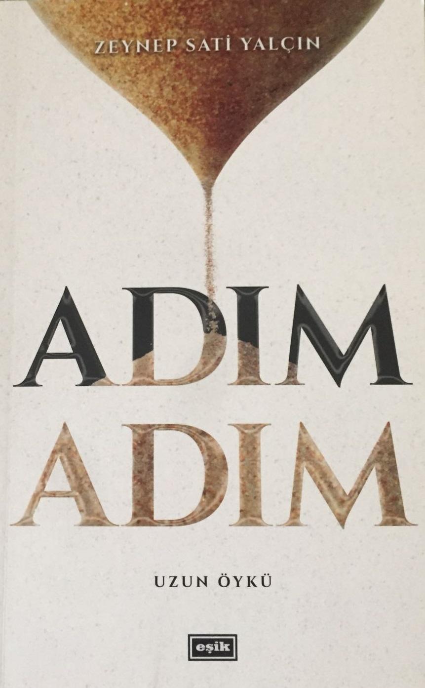 Zeynep Sati Yalçın'ın yeni Kitabı ADIM ADIM